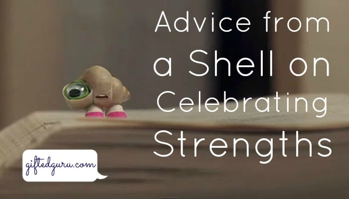 advice-from-a-shell-on-celebrating-strengths