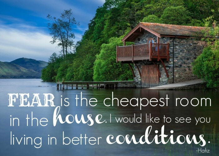 fear-is-the-cheapest-room-in-the-house