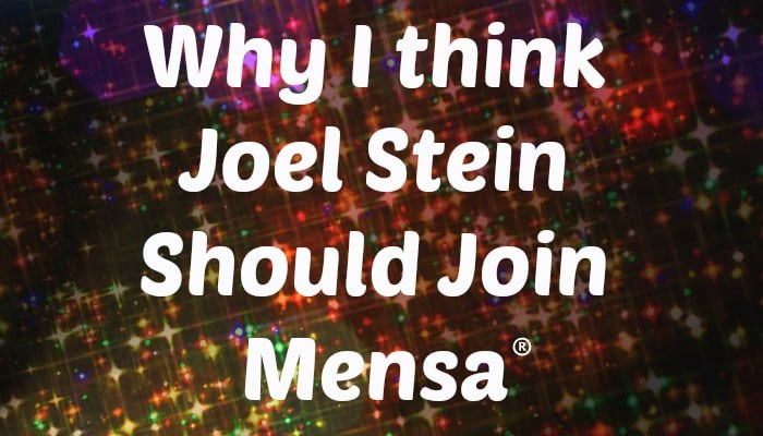 why-joel-stein-should-join-mensa