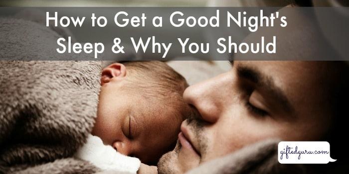 how-to-get-a-good-nights-sleep-and