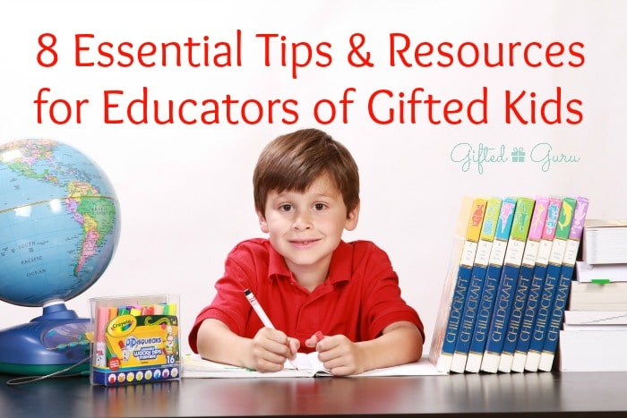 8-essential-tips-and-resources-for-educators-of-gifted-kids