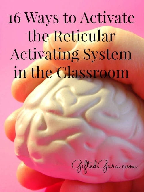 16-Ways-to-Activate-the-Reticular- Activating-System-in-the-Classroom