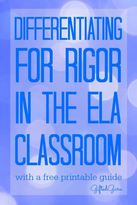 Differentiating for rigor ELA Gifted Guru