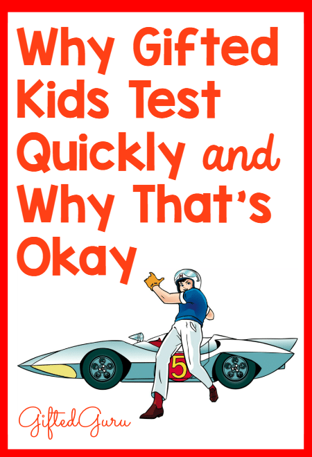 Why-gifted-kids-test-quickly-and-why-that-is-okay