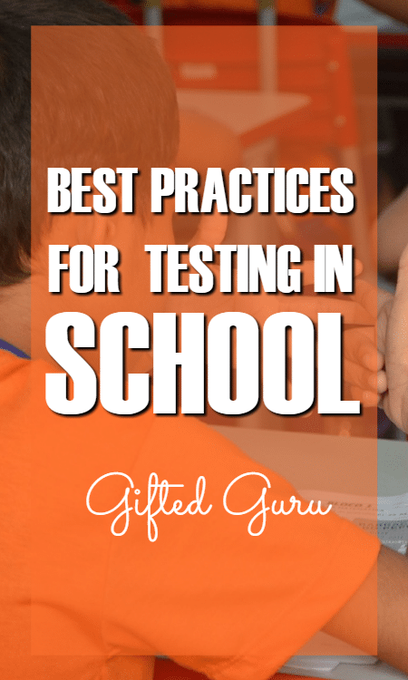 best practices for testing in school - gifted guru