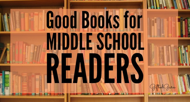 Good Books for Middle School Readers