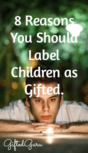 8 Reasons You Should Label a Child as Gifted