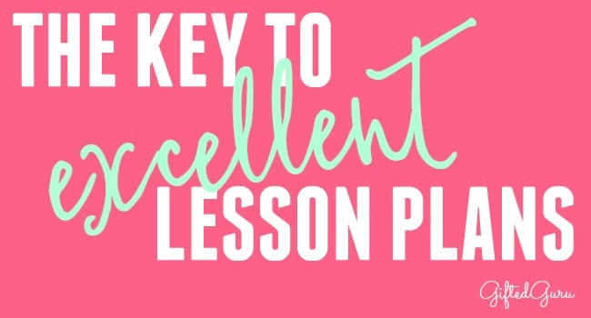 The Key to Excellent Lesson Plans