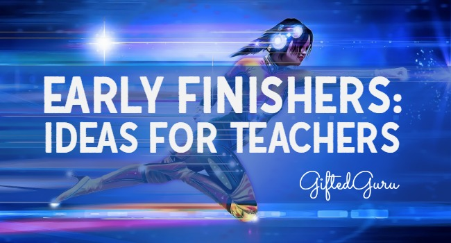early finishers - ideas for teachers