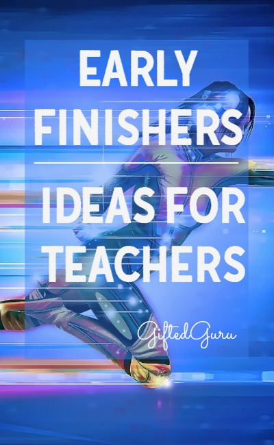 Great ideas for early finishers from Gifted Guru