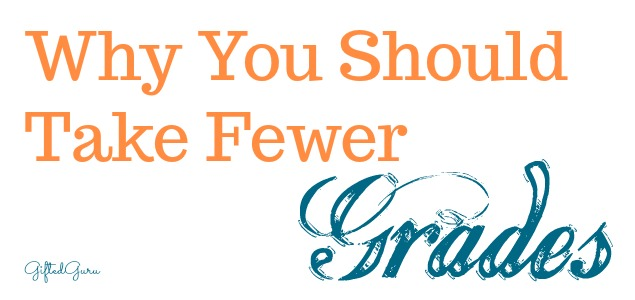 Why You Should Take Fewer Grades