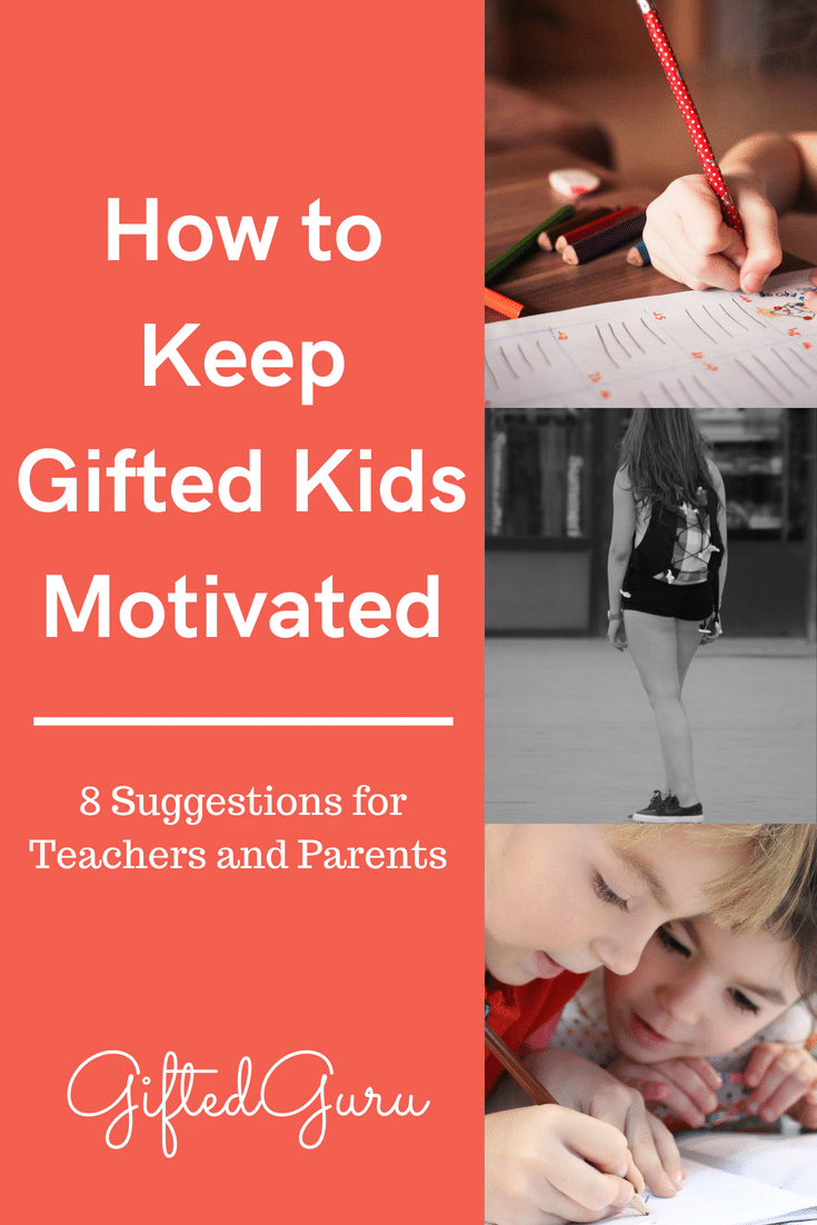 Ideas for how to keep gifted kids motivated from Gifted Guru