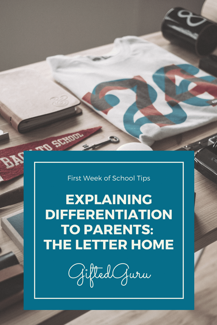 Explaining differentiation to parents - the letter home - gifted guru