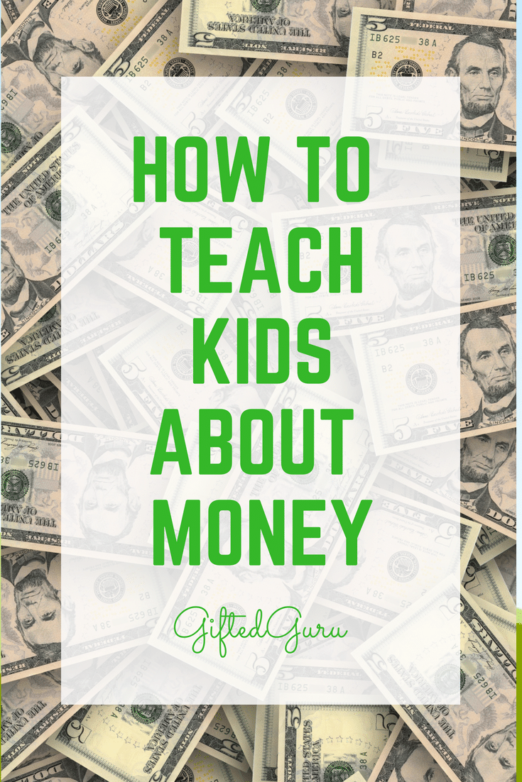 How to teach kids about money - Ideas from Gifted Guru