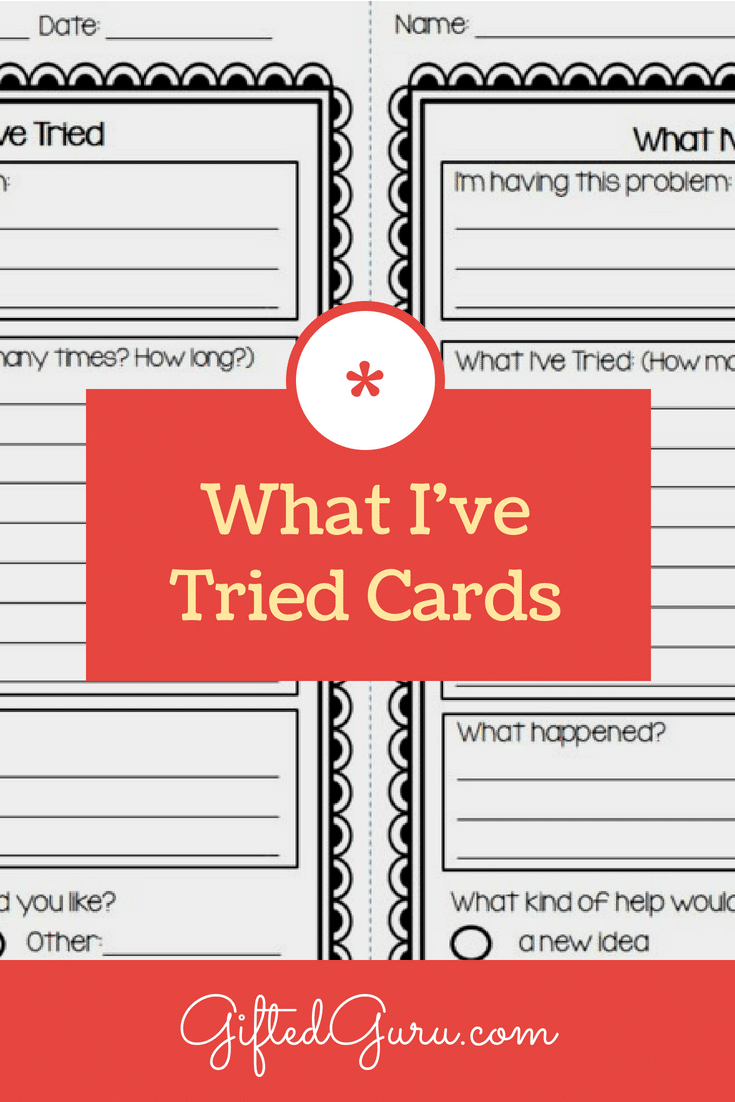 What I Have Tried Cards - Great classroom management strategy from Gifted Guru