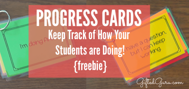 Progress cards from Gifted Guru - Freebie for helping check in with students