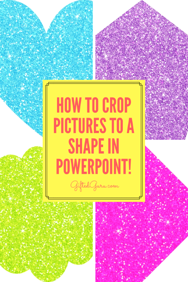 Pinterest-cover-image-How_to_Crop_Images_to_a_Shape_in_PowerPoint_Gifted_Guru