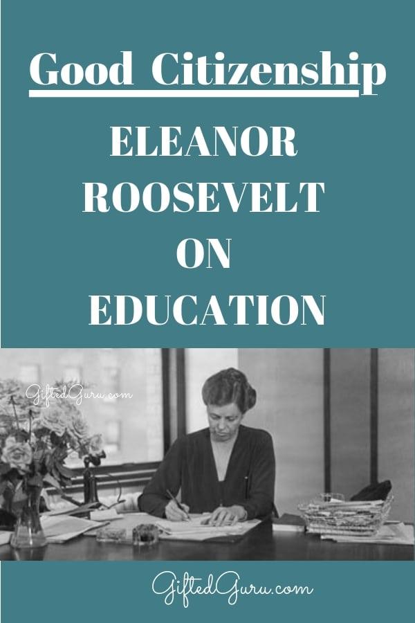pinterest image Good Citizenship Eleanor Roosevelt on Education