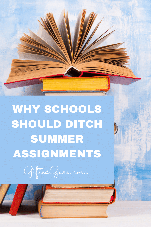 Pinterest image for article from Gifted Guru on Why Schools Should Ditch Summer Assignments