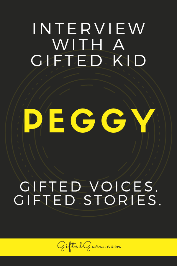 """pinterest image for blog article """"Interview with a Gifted Kid: Peggy"""""""