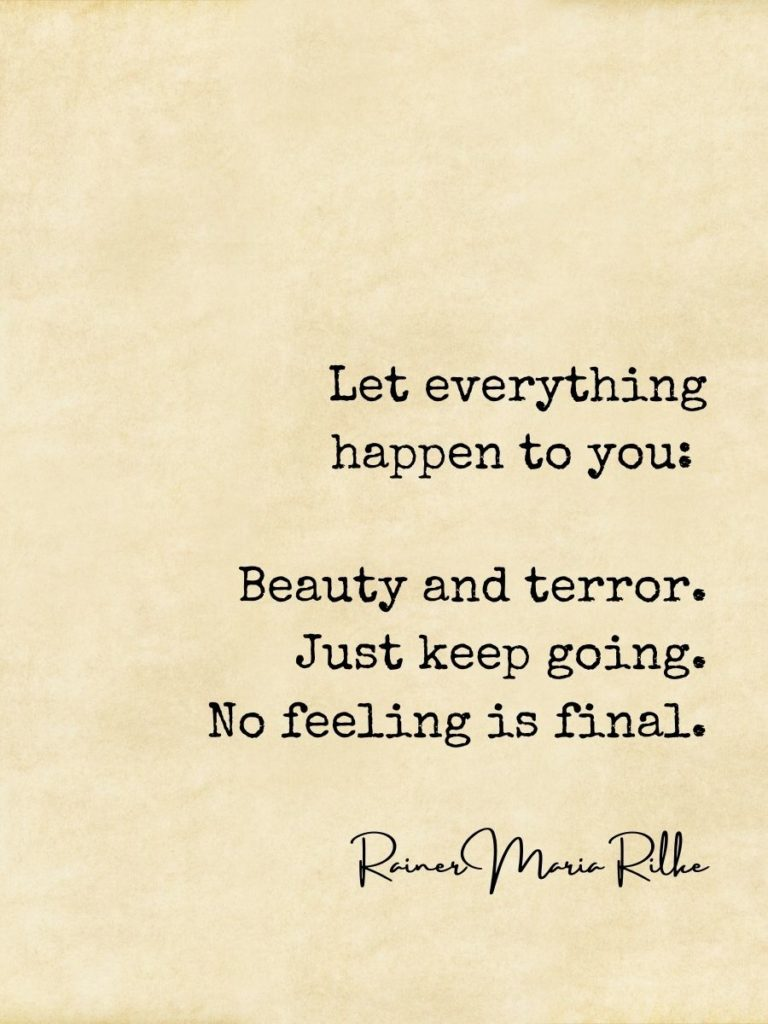 Rainer Rilke quote let everything happen on parchment background
