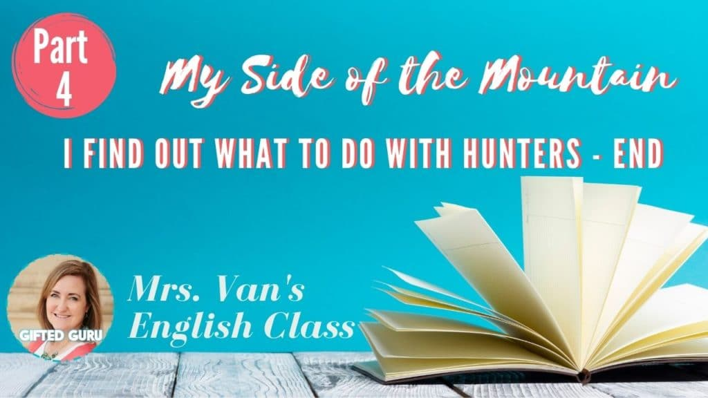 open book with title My Side of the Mountain Part 4
